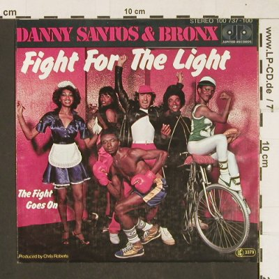 Santos,Danny & Bronx: Fight For The Light, Jupiter(100 737-100), D, 1979 - 7inch - T316 - 2,00 Euro