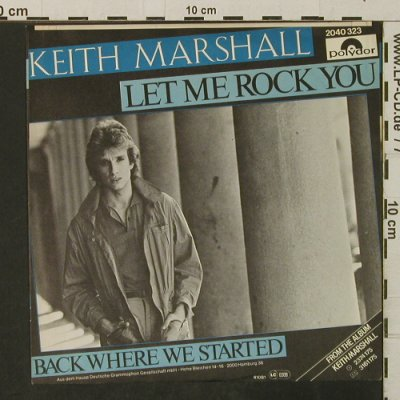 Marshall,Keith: Let me Rock You/Back WhereWeStarted, Polydor(2040 323), D, 1981 - 7inch - T3183 - 2,00 Euro