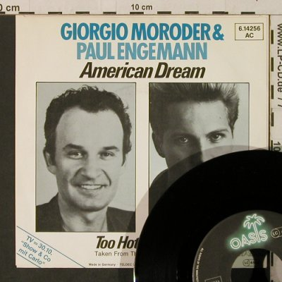 Moroder,Giorgio & Engemann,Paul: American Dream / Too Hot To Touch, Oasis(6.14256), D, 1984 - 7inch - T3205 - 3,00 Euro