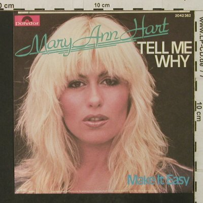 Hart,Mary Ann: Tell Me Wwhy / Make It Easy, Polydor(2042 362), D, 1981 - 7inch - T3218 - 2,00 Euro