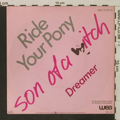 Son Of A Witch: Ride Your Pony / Dreamer, WEA(18 079), D, 1979 - 7inch - T3236 - 2,00 Euro