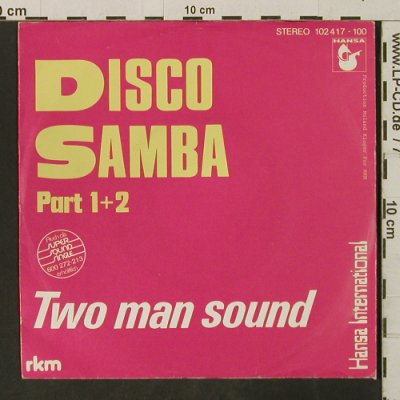 Two Man Sound: Disco Samba Pts. 1 + 2, Hansa(102 417), D, 1980 - 7inch - T3256 - 2,50 Euro
