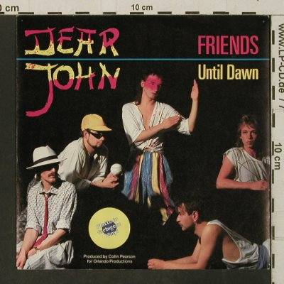 Dear John: Friends / Until Dawn, yellow vinyl, Yxa(INT 111.595), D,m-/vg+, 1985 - 7inch - T3266 - 2,00 Euro