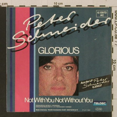 Schneider,Peter: Glorious/Not With You NotWithoutYou, Teldec(6.13972), D, 1983 - 7inch - T3291 - 2,00 Euro