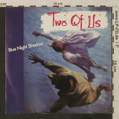 Two Of Us: Blue Night Shadow, Blow Up(INT 110.568), D, 1985 - 7inch - T3346 - 2,00 Euro
