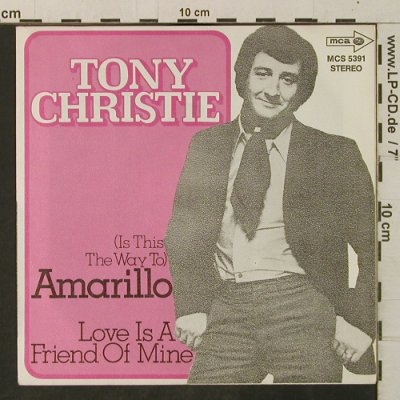 Christie,Tony: Amarillo / Love Is A Friend Of Mine, MCA(MCS 5391), D,  - 7inch - T3347 - 2,50 Euro