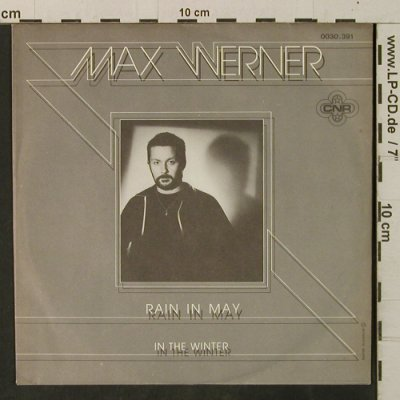 Werner,Max: Rain In My Way / In The Winter, CNR(0030.391), D, 1981 - 7inch - T3353 - 2,00 Euro