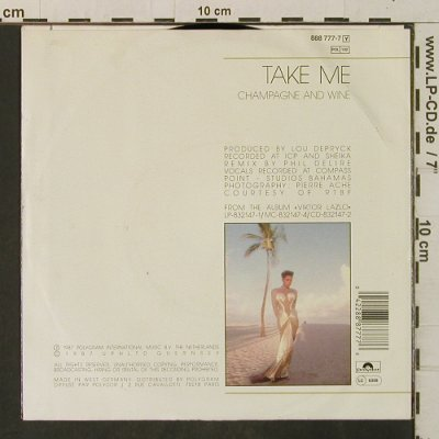 Lazlo,Viktor: Take Me / Champagne And Wine, Polydor(888 777-7), D, 1987 - 7inch - T3355 - 2,00 Euro