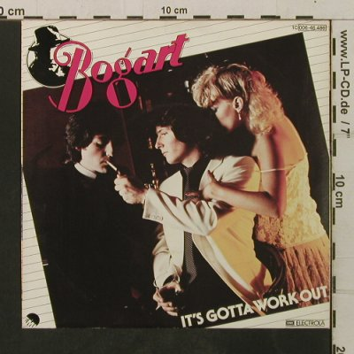 Bogart: It's Gotta Work Out/Sweet Darlin', EMI(006-46 486), D, 1981 - 7inch - T3468 - 2,00 Euro