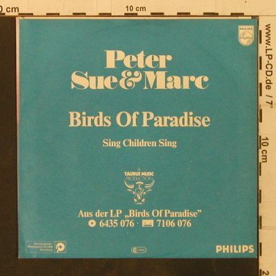 Peter,Sue & Marc: Birds Of Paradise/Sing Children Sin, Philips(6198 466), D, 1980 - 7inch - T3469 - 2,50 Euro