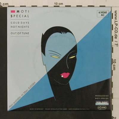 Moti Special: Cold Days Hot Nights/Out Of Tune, Teldec(6.14260 AC), D, 1985 - 7inch - T3471 - 2,50 Euro