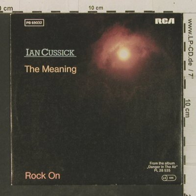 Cussick,Ian: The Meaning / Rock On, RCA(PB 69032), D, 1983 - 7inch - T3500 - 2,00 Euro