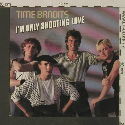 Time Bandits: I'm Only Shooting Love / Only Lover, CBS(A 3736), NL, 1983 - 7inch - T3599 - 2,50 Euro