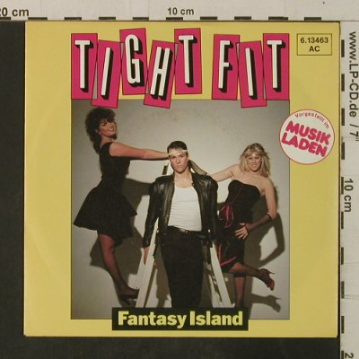 Tight Fit: Fantasy Island, Jive(6.13463 AC), D, 1982 - 7inch - T3622 - 2,00 Euro