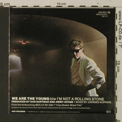 Hartman,Dan: We Are The Young / I'm Not A Rollin, MCA(259 263-7), D, 1984 - 7inch - T3633 - 2,00 Euro