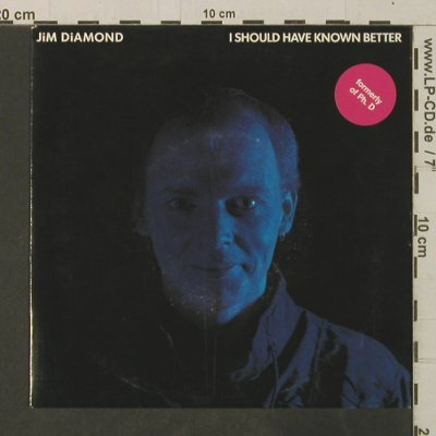 Diamond,Jim (formerly of Ph.D): I Should Have Known Better/Impossib, AM(AMS 9796), NL, 1984 - 7inch - T3637 - 2,00 Euro