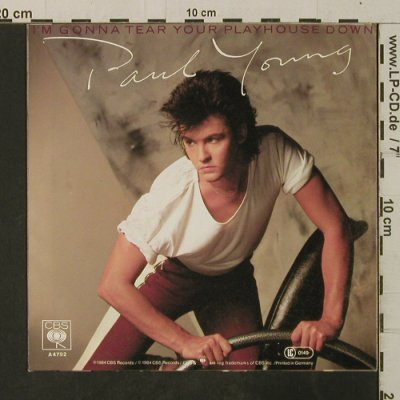 Young,Paul: I'm Gonna Tear Your Playhouse Down, CBS(A 4792), D, 1984 - 7inch - T3643 - 2,50 Euro