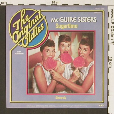McGuire Sisters: Sugartime / Sincerely, MCA(0032.058), D,  - 7inch - T365 - 3,00 Euro