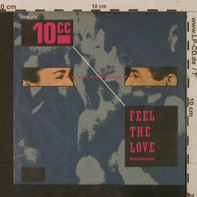 10CC: Feel The Love/She Gives Me A Pain, Mercury(812 767-7), D, 1983 - 7inch - T3700 - 2,00 Euro