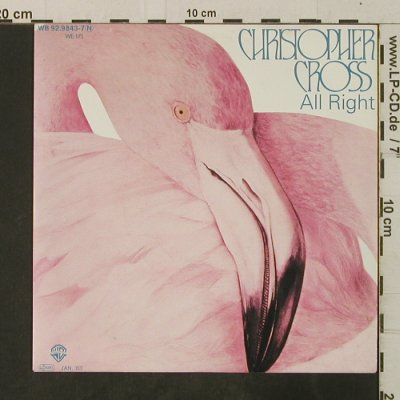 Cross,Christopher: All Right / Long World, WB(92.9843-7 N), D, 1983 - 7inch - T3717 - 2,00 Euro
