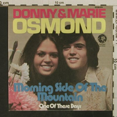 Osmond,Donny & Mary: Morning Side of the Mountain, MGM(2006 474), D, 1974 - 7inch - T3820 - 2,50 Euro