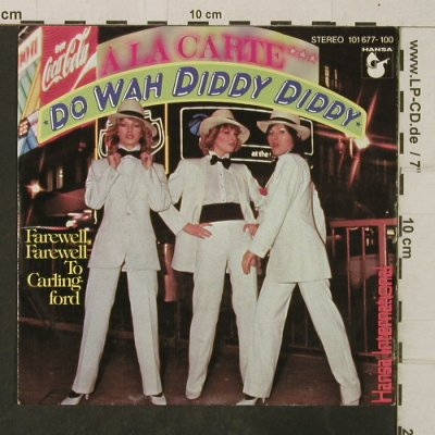 A La Carte: Do Wah Diddy Diddy, Hansa(101 677-100), D, 1980 - 7inch - T3835 - 3,00 Euro