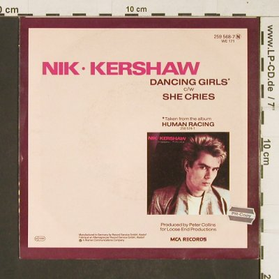 Kershaw,Nik: Dancing Girls / She Cries, MCA(259 568-7), D, 1984 - 7inch - T393 - 2,00 Euro