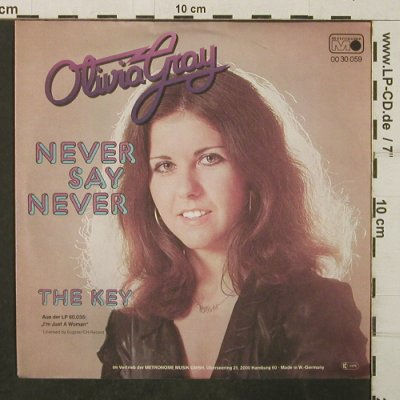 Gray,Olivia: Never Say Never / The Key, Metronome(0030.059), D, 1977 - 7inch - T3943 - 2,50 Euro