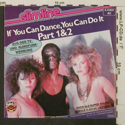 Slimline: If You Can Dance,You Can Do It 1+2, Strand(6.13451 AC), D, 1982 - 7inch - T3944 - 2,50 Euro