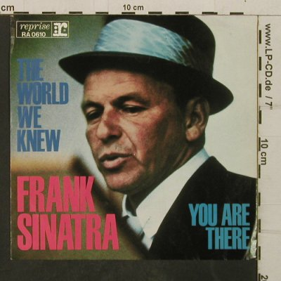 Sinatra,Frank: The World We Knew/You are There, Reprise(RA 0610), D,  - Cover - T3978 - 3,00 Euro