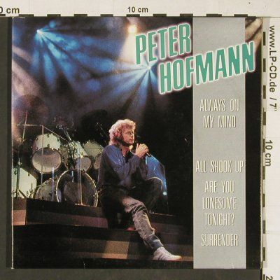 Hofmann,Peter: Always On My Mind(plays Elvis), Foc, CBS(PRO 378), NL,Promo, 1986 - EP - T398 - 4,00 Euro