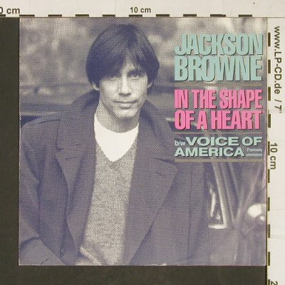 Browne,Jackson: In The Shape Of A Heart, Asylum(969543-7), D, 1986 - 7inch - T399 - 2,50 Euro