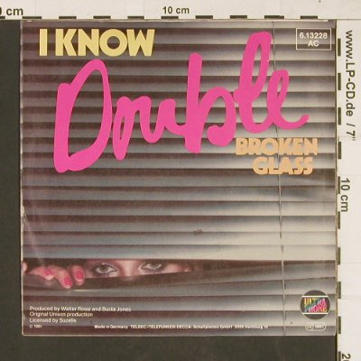Double: I Know / Broken Glass, Ultraphone(6.13228 AC), D, 1981 - 7inch - T3 - 2,50 Euro