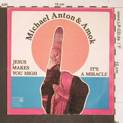 Anton,Michael & Amok: Jesus makes you high,prod.A.Reichel, Metronome(M 25 372), D, 1971 - 7inch - T4286 - 12,50 Euro