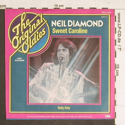 Diamond,Neil: Sweet Caroline / Holly Holy, MCA(0032.060), D, Ri, 1973 - 7inch - T4300 - 2,50 Euro