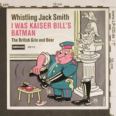 Whistling Jack Smith: I Was Kaiser Bill's Batman, Deram(DM 112), D,  - 7inch - T4316 - 3,00 Euro