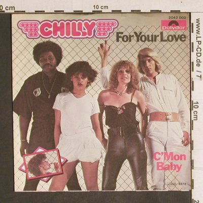 Chilly: For you Love / C'Mon Baby, Polydor(2042 002), D, 1981 - 7inch - T4326 - 3,00 Euro
