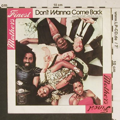 Mothers Finest: Don't Wanna Come Back, Epic(EPC 6711), D, 1978 - 7inch - T436 - 3,00 Euro