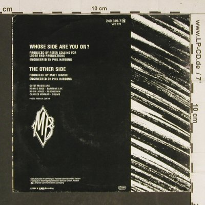 Matt Bianco: Whose Side Are You On..., WEA(249 319-7), D, 1984 - 7inch - T438 - 2,50 Euro
