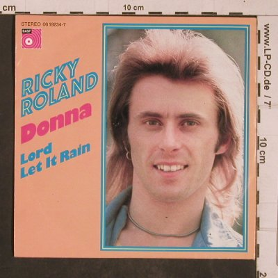 Roland,Ricky: Donna / Lord Let it Rain, BASF(06 19234-7), D, 1974 - 7inch - T4454 - 2,50 Euro