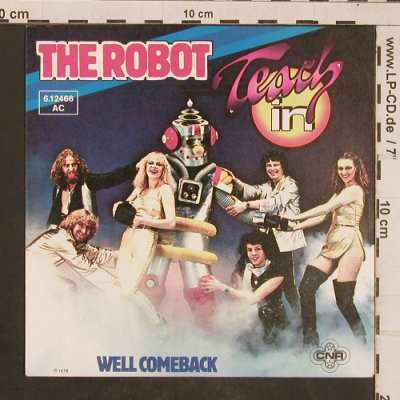 Teach in: The Robot, CNR(6.12466 AC), D, 1979 - 7inch - T4509 - 3,00 Euro