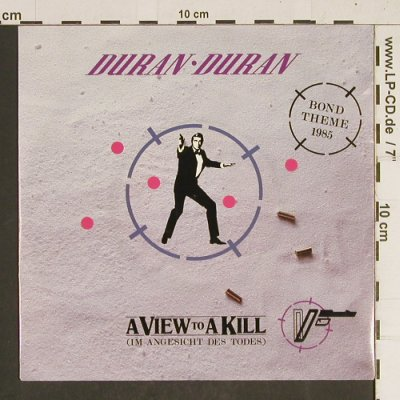 Duran Duran: Bond Theme, A View To A Kill, Parlophone(20 0630 7), D, 1985 - 7inch - T452 - 2,00 Euro