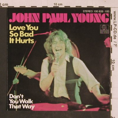 Young,John Paul: Love you so bad it hurts, Ariola(100 828-100), D, 1979 - 7inch - T4548 - 2,50 Euro