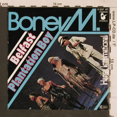 Boney M.: Belfast / Plantation Boy, Hansa International(11 537 AT), D, 1977 - 7inch - T4590 - 2,50 Euro