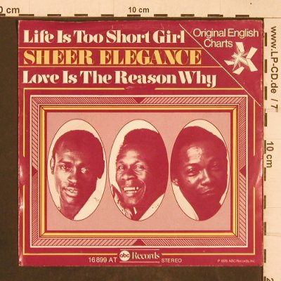Sheer Elegance: Life Is Too Short Girl, ABC(16 899 AT), D, 1976 - 7inch - T4591 - 3,00 Euro