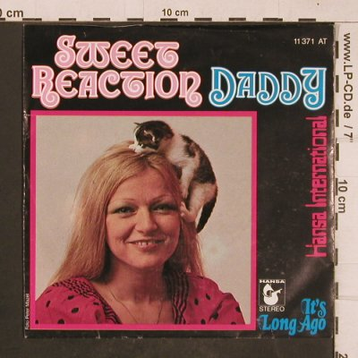 Sweet Reaction: Daddy / It's long ago, Hansa(11 371 AT), D, 1977 - 7inch - T4668 - 2,50 Euro