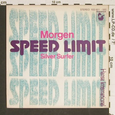 Speed Limit: Morgen / Silver Surfer (Ivo Robic), Hansa(102 601-100), D, 1980 - 7inch - T468 - 2,50 Euro