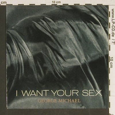 Michael,George: I want your sex, Epic(EPC 650783 7), NL, 1987 - 7inch - T472 - 2,50 Euro