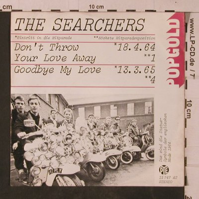 Searchers: Don't Throw Your Love Away, PYE(12 747 AT), D,  - 7inch - T4755 - 3,00 Euro