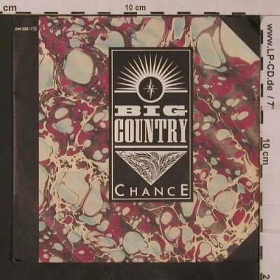Big Country: Chance, Mercury(814 350-7), D, 1983 - 7inch - T4770 - 2,50 Euro